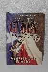 "MBACF #B-0043  ""2001 Call To Glory The Life & Times Of A Texas Ranger Autographed Hardcover Book"""