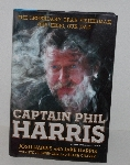 "MBA #2626-0022  "" 2013 Captain Phil Harris Hard Cover Book"""