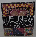 "MBA #3535-356   ""1999 The New Mosaics Hardcover With Jacket By D. T. Dawson"""