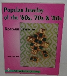 "MBA #3535-366    ""1997 Popular Jewelry Of The 60's, 70's & 80's By Roseann Ettinger"""