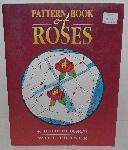 "MBA #3535-183   ""1996 Pattern Book Of Roses By Will Fraser"""