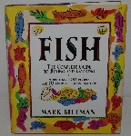 "MBA #3636-0030   ""1994 Autographed  Fish The Complete Guide To Buying & Cooking By Mark Bittman Hard Cover Cook Book"""