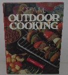 "MBA #3636-0046   ""1979 Creative Out Door Cooking By Rose Cantrell Hard Cover Cook Book"""