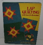 "MBA #3636-0071   ""1982 Lap Quilting By Georgia Bonesteel Hard Cover Book"""