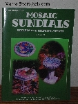 "MBA #3838-0089   ""1998 Mosaic Sundials, Tabletops & Stepping Stones"" By Mary Koehl"