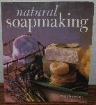 "MBA #3939-153  ""1999 Natural Soap Making By Marie Browning"""