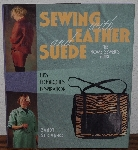 "MBA #3939-410   ""1998 Sewing With Leather & Suede By Sandy Scrivano"" Hard Cover With Jacket"