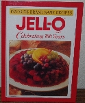 "MBA #3939-404   ""1997 Favorite Brand Name Recipes ""Jell-O Brand"" Celebrating 100 Years"" Hard Cover"
