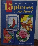 "MBA #3939-0069   ""1995 15 Pieces Or Less By Carolyn Kyle & Laura Tayne"" Paper Back"