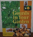 "MBA #3939-426   ""1998 Gourds In Your Garden By Ginger Summit"" Paper Back"