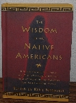 "MBA #4040-250  ""1999 The Wisdom Of The Native American Edited By Kent Nerburn"" Hard Cover"