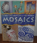 "MBA #4040-307  ""1998 Essential Techniques And Classic Projects ""Mosaics"" By Fran Soler"" Hard Cover With Jacket"