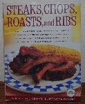 "MBA #4040-0033   ""2004 Steaks, Chops, Roasts & Ribs"" By The Editors Of Cook's Illustrated Magazine"