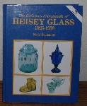 "MBA #4040-0042   ""1986 The Collector's Encyclopedia Of Heisey Glass 1925-1938 Ny Neila Bredehoft"" Hard Cover"
