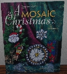 "MBA #4040-0044    ""1999 A Mosaic Christmas By Dione Roberts"" Paper Back"