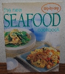 "MBA #4040-0065   ""2004 The New Seafood Cook Book"" Bay Books"