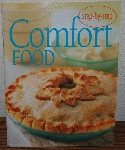 "MBA #4040-0069  ""2004 Comfort Food Cook Book By Bay Books"" Paper Back"