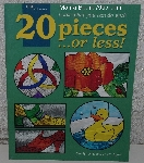 "MBA #4141-0053   ""2000  ""20 Pieces Or Less"" By Carolyn Kyle & Laura Tayne"" Stained Glass Project Book"