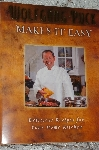 2004 Wolfgang Puck Makes It Easy Cook Book