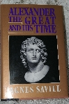 1993 Alexander The Great And His Time