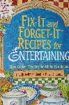 2002 Fix-It and Forget-It Recipes For Entertaining