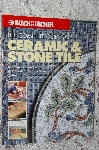 2003 The Complete Guide To Ceramic & Stone Tile