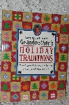 1998  Grandmother's Holiday Traditions by Nancy Nelson