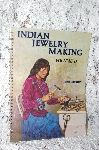 "1979 ""Indian Jewelry Making"" Volume II"