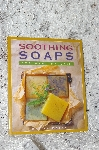 "1997 ""Soothing Soaps For Healthy Skin"""