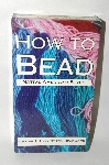 "* How To Bead Volume #2 ""Lazy Stitch Beadwork""  VHS"