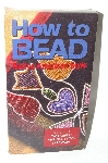 "*How To Bead Volume #5 ""Two Needle Applique Stitch"" VHS"