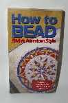"* How To Bead Volume #4 ""Medallions Running Stitch Beadwork"" VHS"